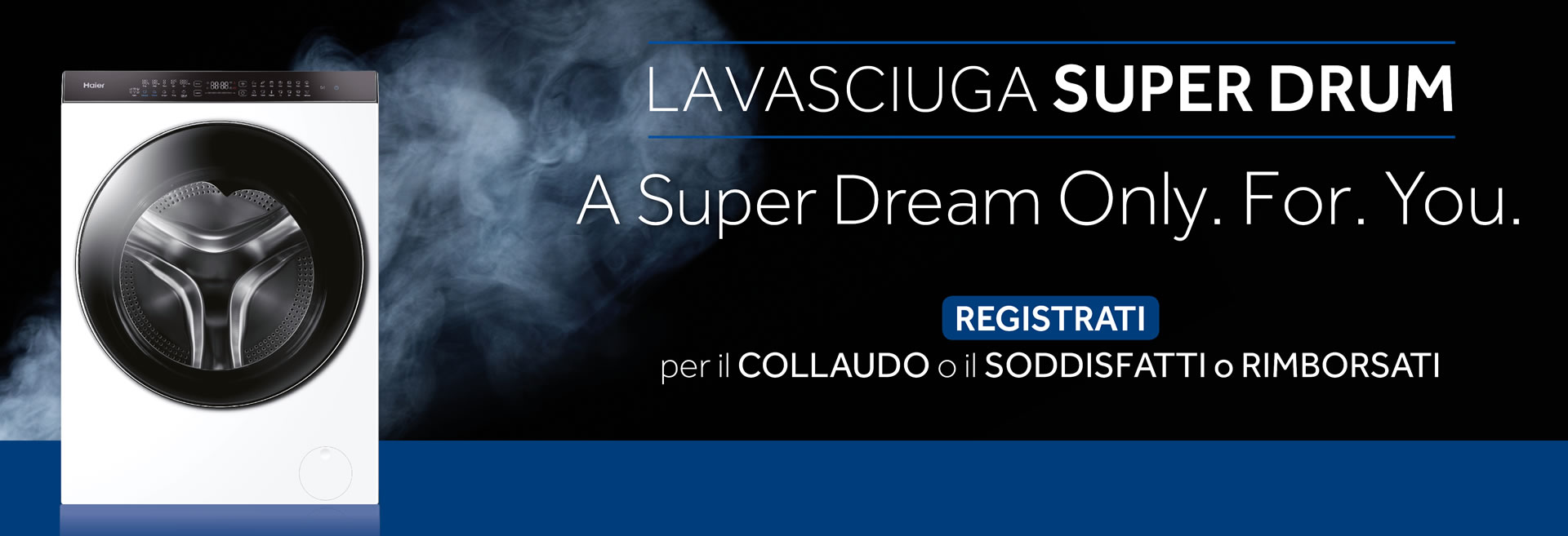 LAVASCIUGA SUPER DRUM HAIER